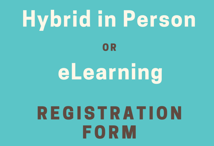 Hybrid in Person or eLearning Registration Form